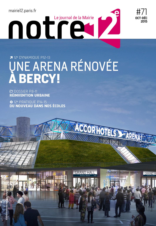Paris 12e - NOTRE 12e - Le journal de la Mairie