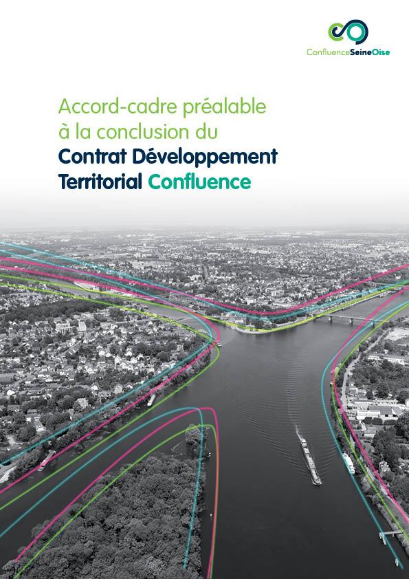 Accord-cadre préalable à la conclusion du Contrat Développement Territorial Confluence